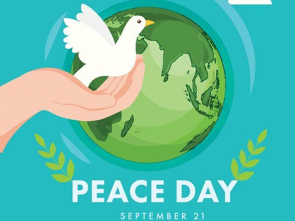आज अन्तर्राष्ट्रिय शान्ति दिवस